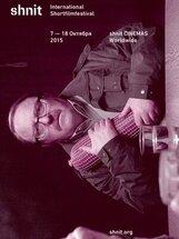 """Постер к фильму «Фестиваль актуального короткометражного кино """"shnit""""»"""