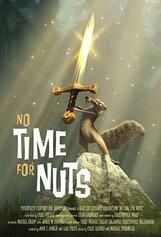Постер к фильму «Не время для орехов»