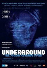 Постер к фильму «Underground: The Julian Assange Story»