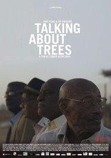 Постер к фильму «Talking About Trees»