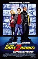 Постер к фильму «Агент Коди Бэнкс 2: Пункт назначения - Лондон»