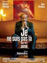 Постер к фильму «Я здесь не для того, чтобы меня любили»