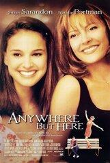 Постер к фильму «Где угодно, только не здесь»