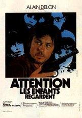Постер к фильму «Внимание: смотрят дети»
