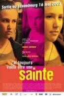 Постер к фильму «Я всегда хотела быть святой»