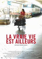 Постер к фильму «Настоящая жизнь - в другом месте»