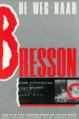 Постер к фильму «Путь к Брессону»