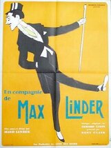 Постер к фильму «В компании Макса Линдера»