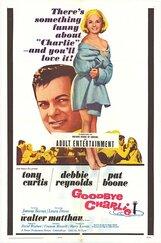 Постер к фильму «До свидания, Чарли»