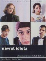 Постер к фильму «Возвращение идиота»