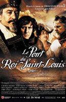 Постер к фильму «Мост короля Людовика Святого»