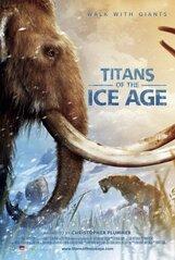 Постер к фильму «Титаны ледникового периода IMAX 3D»