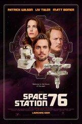 Постер к фильму «Космическая станция 76»