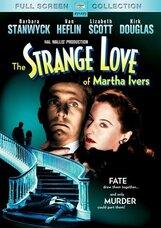 Постер к фильму «Странная любовь Марты Айверс»
