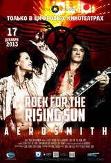 Постер к фильму «Aerosmith: Rock For The Rising Sun»