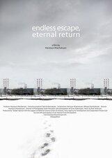 Постер к фильму «Бесконечное бегство, вечное возвращение»