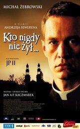 Постер к фильму «Кто никогда не жил»