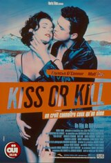 Постер к фильму «Поцелуй или смерть»