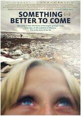 Постер к фильму «Человек живет для лучшего»