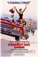 Постер к фильму «Пистолет в сумочке Бетти Лу»