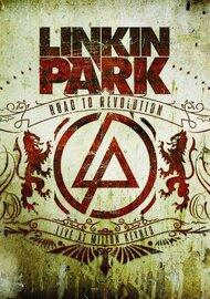Linkin Park: Дорога к революции,