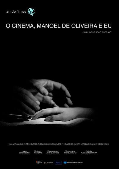 Кино, Мануэл ди Оливейра и я