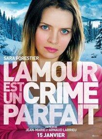 Постер к фильму Любовь - это идеальное преступление