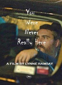 Постер к фильму Тебя никогда здесь не было