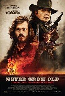 Постер к фильму Never Grow Old