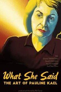 Постер к фильму Что она сказала: Искусство Полин Каэл