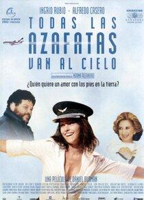 Постер к фильму Все стюардессы попадают на небеса