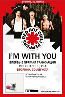 Red Hot Chili Peppers - I am With You