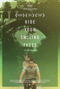 Постер к фильму Спрячьте ваши улыбающиеся лица