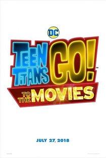 Постер к фильму Юные титаны, вперед!