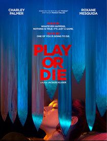 Постер к фильму Играй или умри