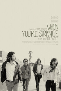 Джим Моррисон: When You Are Strange