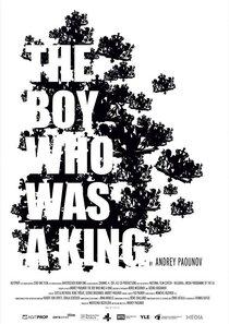 Постер к фильму Мальчик, который был царем