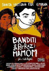 Постер к фильму Разбойники в поисках мамы