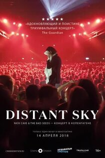 Постер к фильму Distant Sky: Nick Cave & The Bad Seeds Live in Copenhagen
