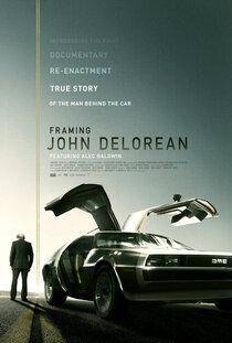 Постер к фильму Framing John DeLorean
