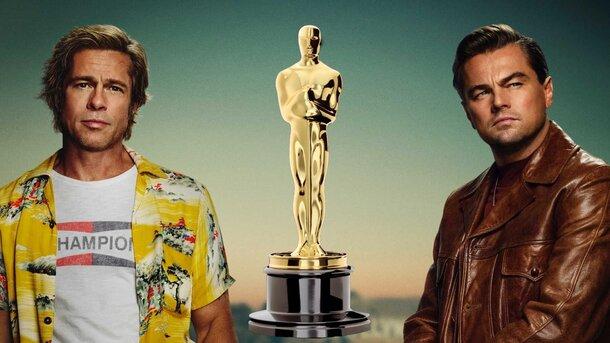 «Оскар» 2020: Леонардо Ди Каприо и Брэд Питт поборются за номинации благодаря «Однажды в Голливуде»
